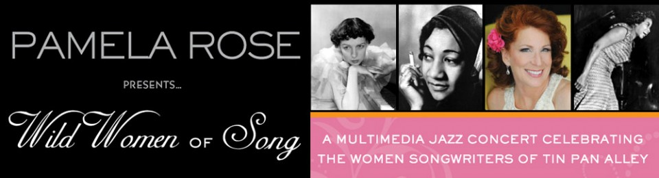 Pamela Rose presents Wild Women of Song